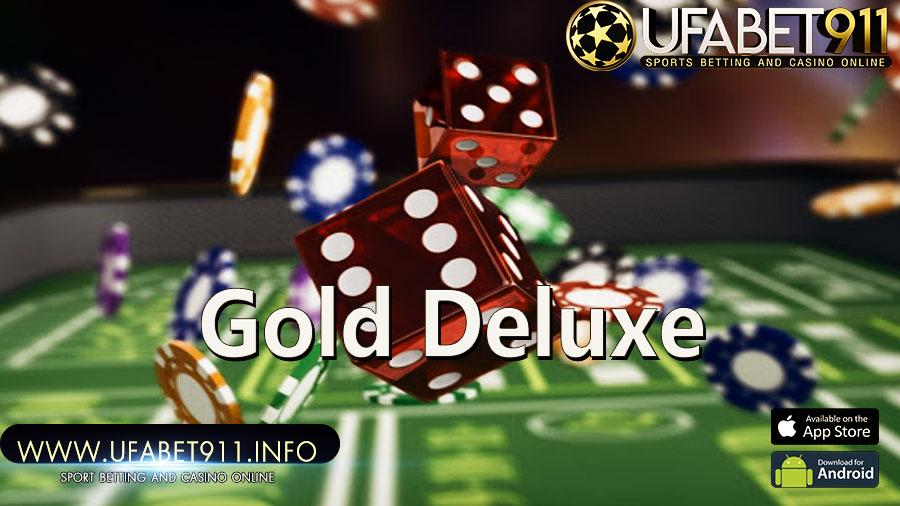 Gold Deluxeมีเงินเก็บไปเที่ยว